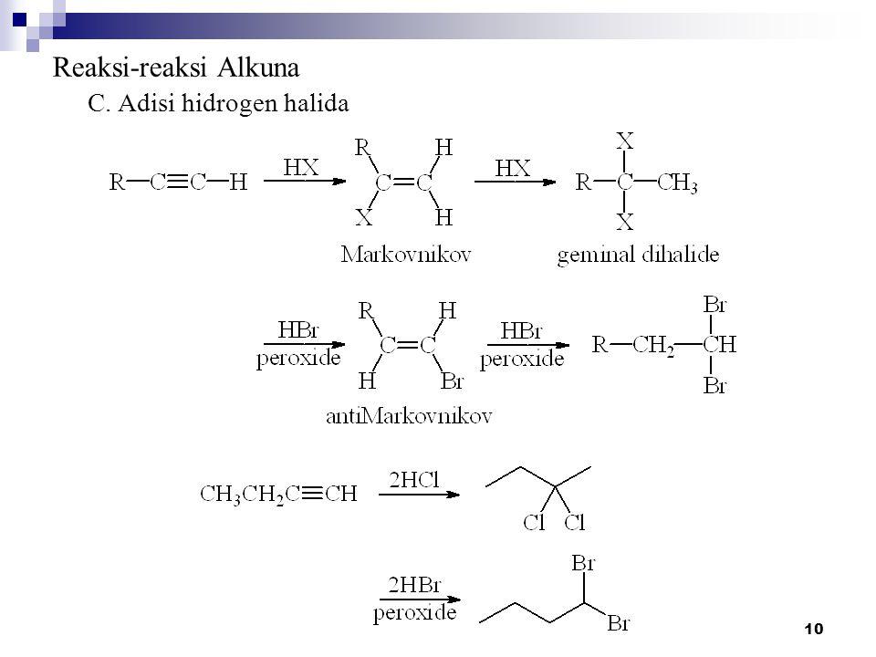 10 Reaksi-reaksi Alkuna C. Adisi hidrogen halida