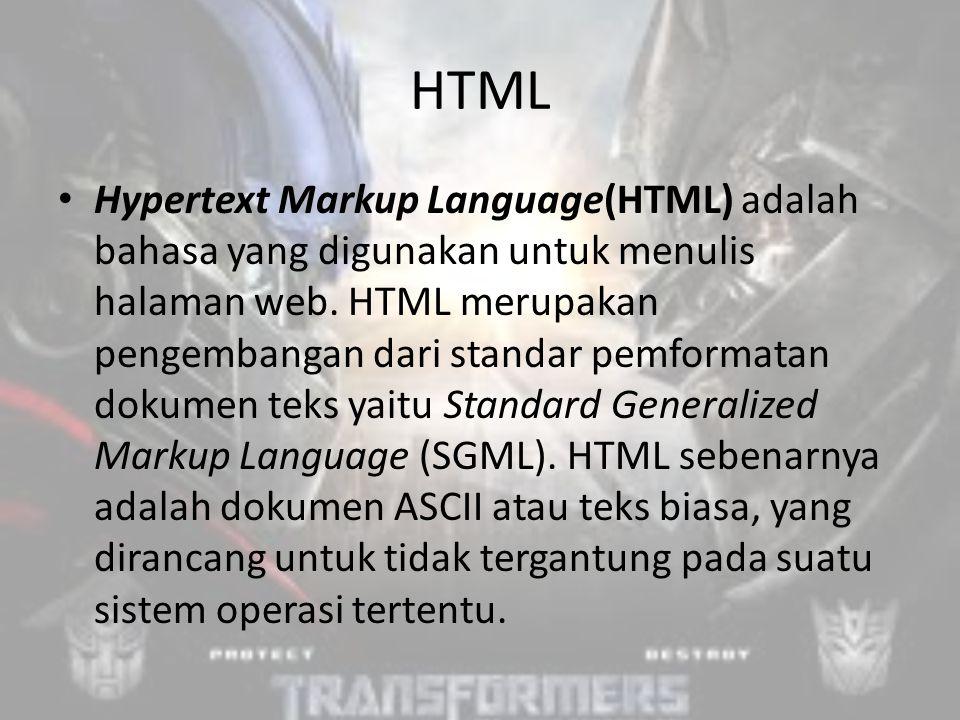 HTML Hypertext Markup Language(HTML) adalah bahasa yang digunakan untuk menulis halaman web.