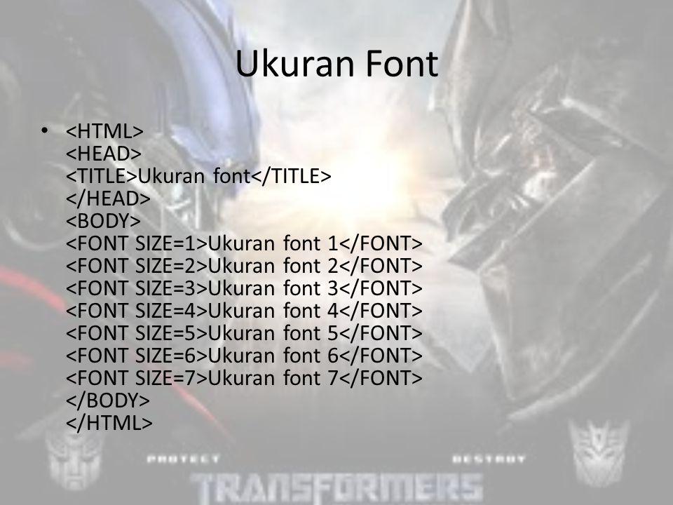 Ukuran Font Ukuran font Ukuran font 1 Ukuran font 2 Ukuran font 3 Ukuran font 4 Ukuran font 5 Ukuran font 6 Ukuran font 7