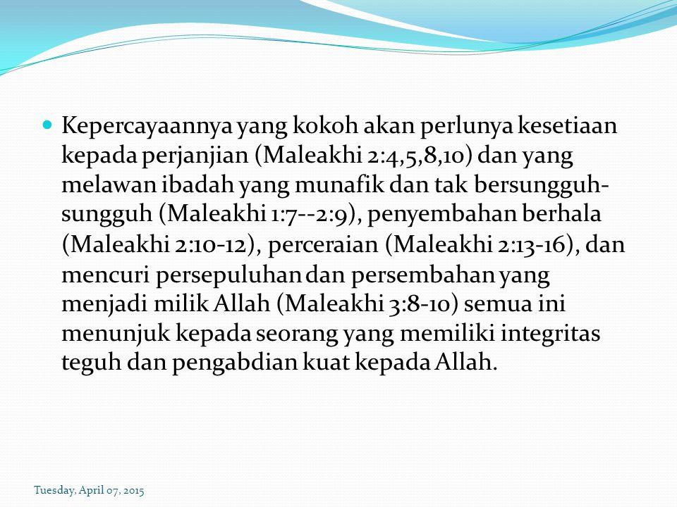 b) Mereka berkata bahwa ikut / taat Tuhan itu sia-sia / tak ada untungnya (ay 14).