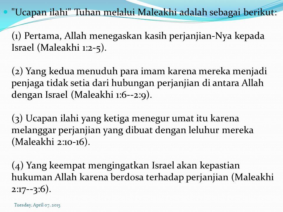 (5) Ucapan ilahi kelima memanggil seluruh masyarakat Yahudi pascapembuangan di Palestina untuk bertobat dan berbalik kepada Tuhan supaya mereka sekali lagi dapat diberkati oleh-Nya (Maleakhi 3:7-12).