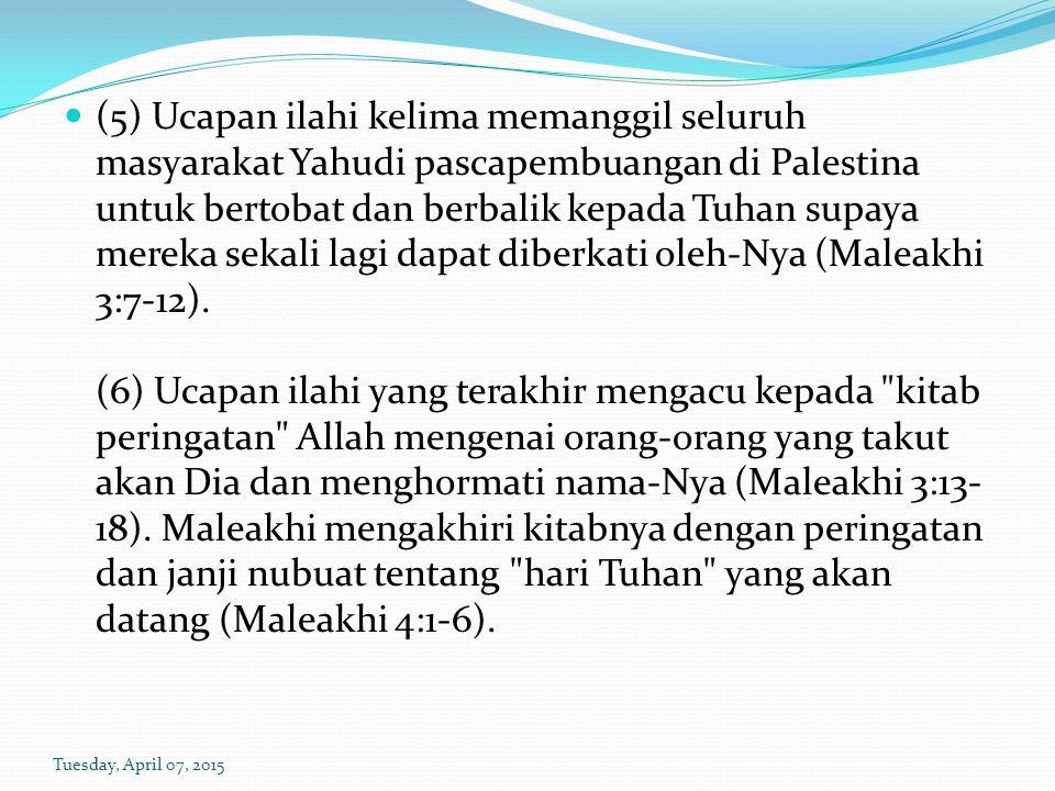 (5) Ucapan ilahi kelima memanggil seluruh masyarakat Yahudi pascapembuangan di Palestina untuk bertobat dan berbalik kepada Tuhan supaya mereka sekali