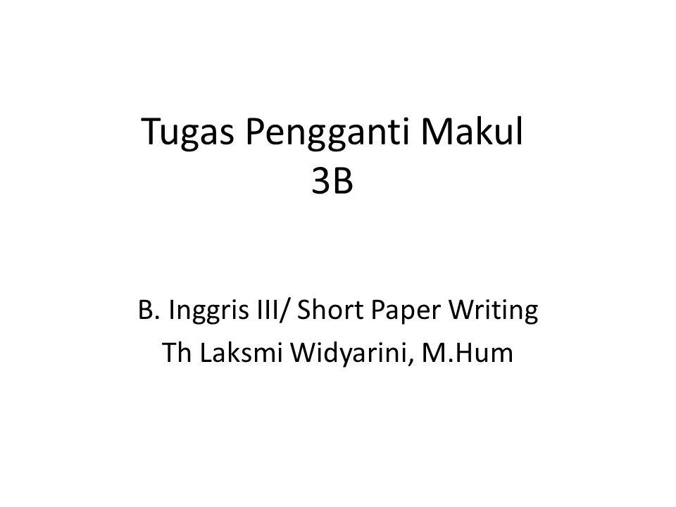 Tugas 1-3B/Pre-writing Menulis tugas writing lengkap dari opening paragraphs, middle sections, and closing paragraphs.
