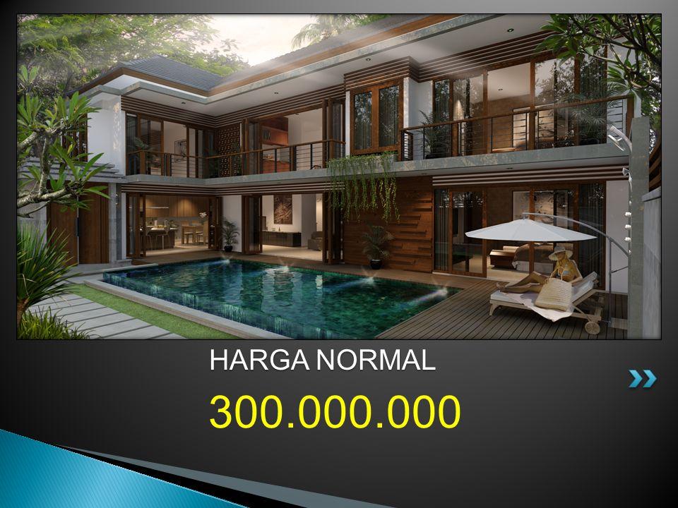 300.000.000 HARGA NORMAL