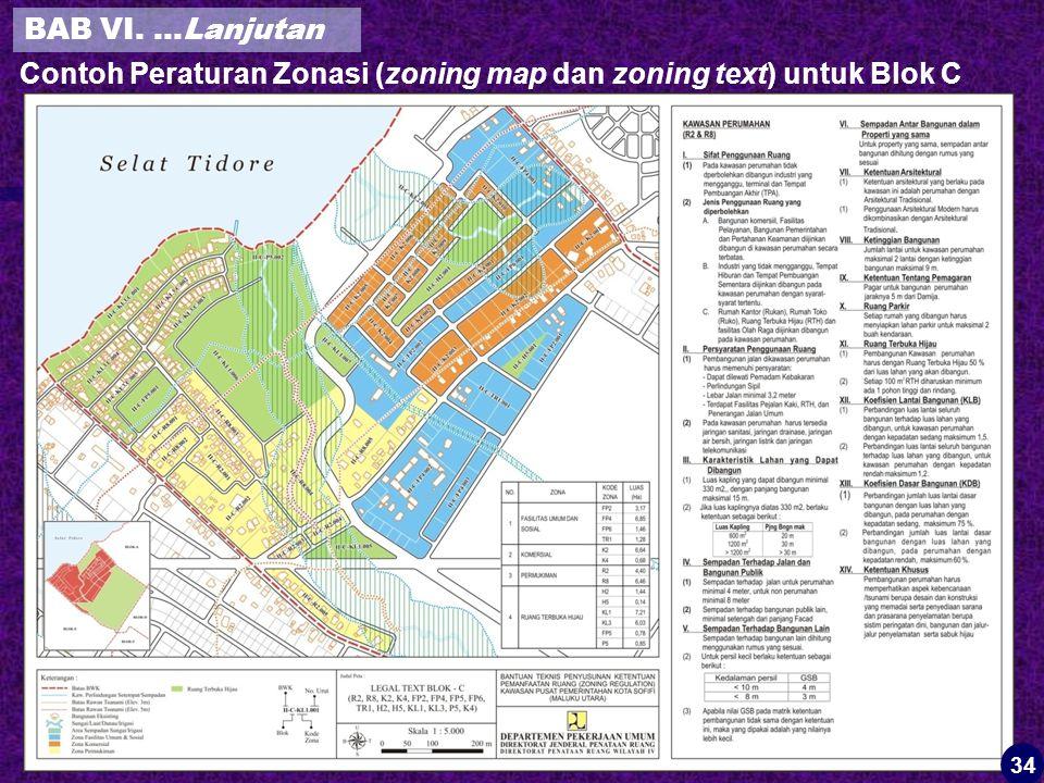 Contoh Peraturan Zonasi (zoning map dan zoning text) untuk Blok C 34 BAB VI. …Lanjutan