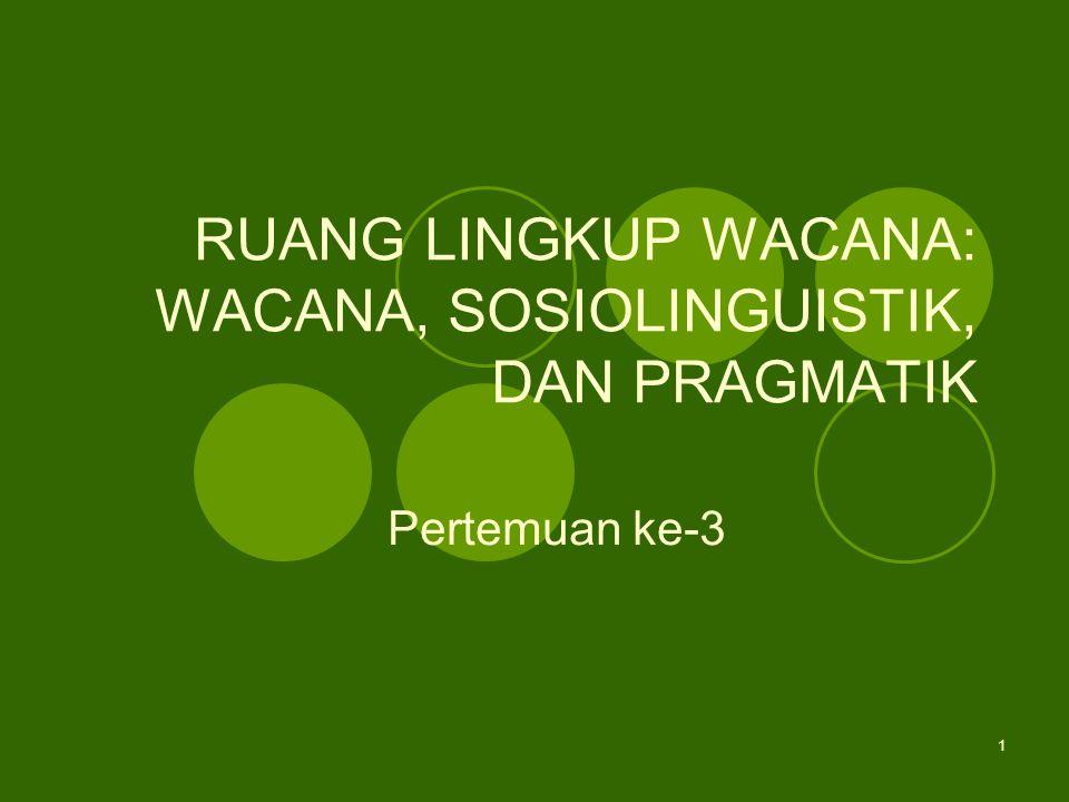 2 WACANA Wacana adalah rangkaian kalimat yang serasi, yang menghubungkan proposisi satu dengan proposisi lain, kalimat satu dengan kalimat lain, membentuk satu kesatuan (Eriyanto, 2001:3).
