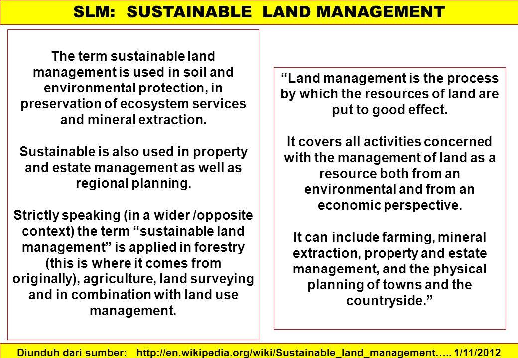 Pengembangan lahan adalah setiap perubahan karakteristik lahan.