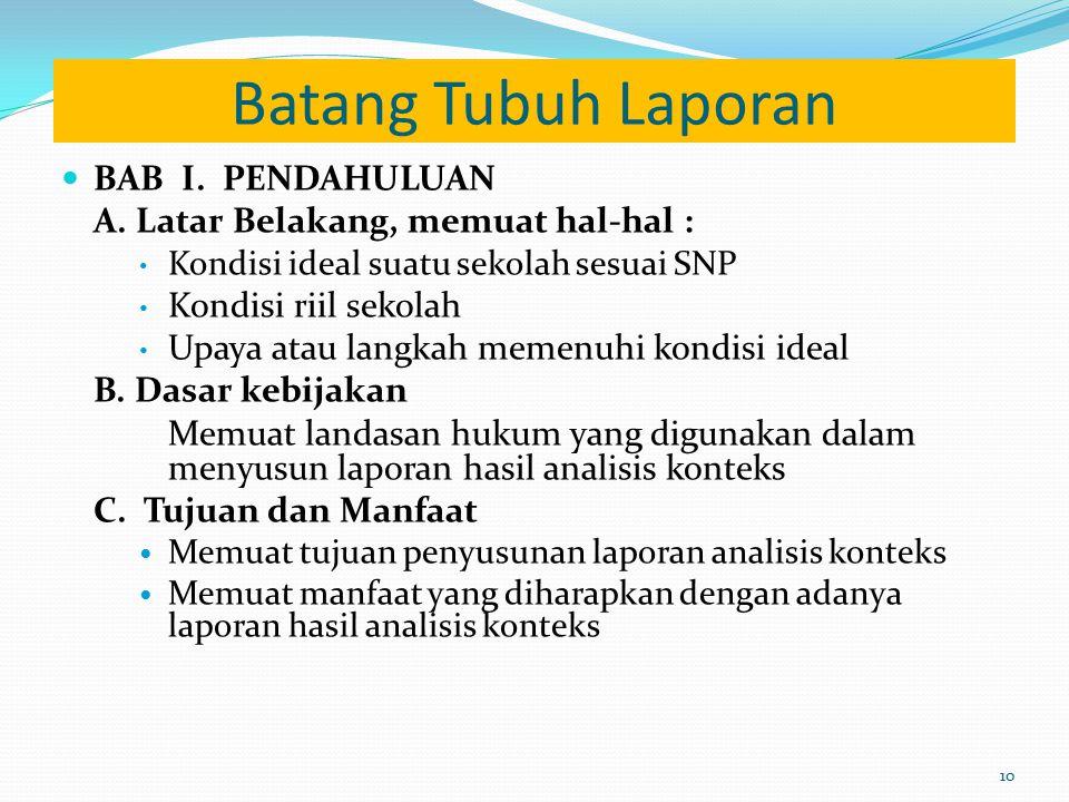 Batang Tubuh Laporan BAB I.PENDAHULUAN A.