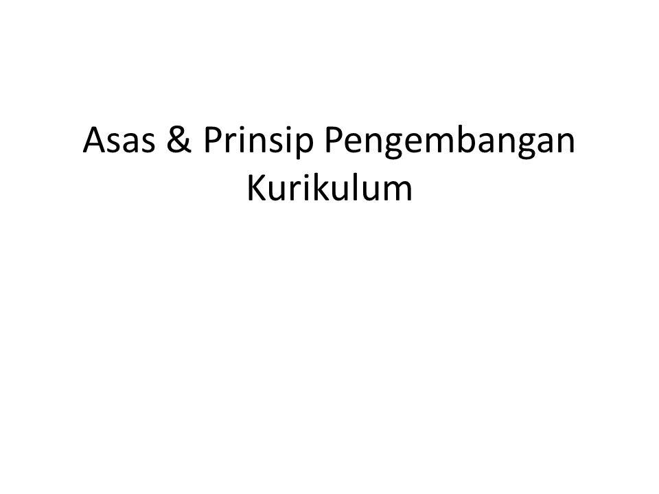 Asas & Prinsip Pengembangan Kurikulum