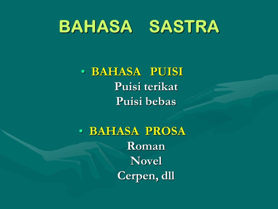 BAHASA NONSASTRA BAHASA ADMINISTRATIFBAHASA ADMINISTRATIF Bahasa yang digunakan untuk kepentingan administratif perkantoran, hukum, dll.