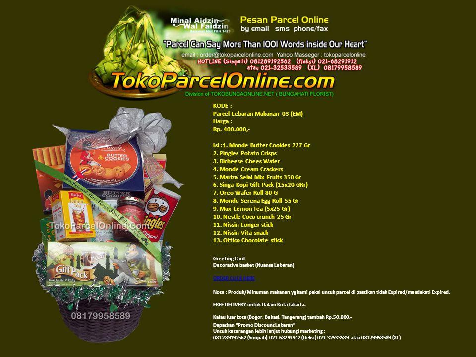 KODE : Parcel Lebaran Makanan 04 (DN) Harga : Rp.425.000,- Isi : 1.