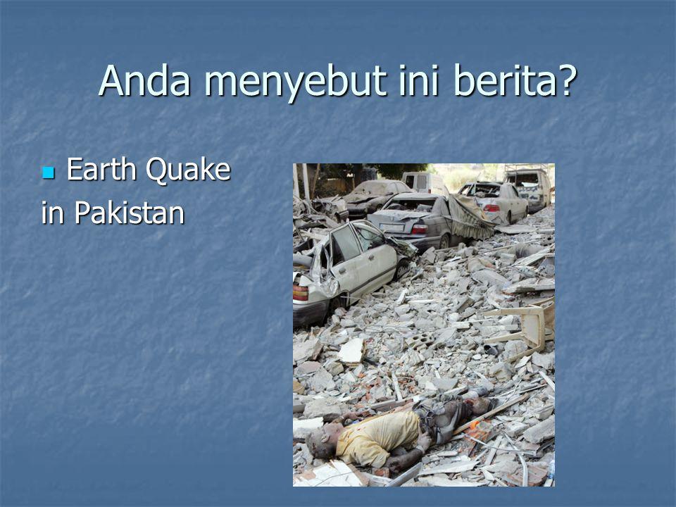 Anda menyebut ini berita? Earth Quake Earth Quake in Pakistan