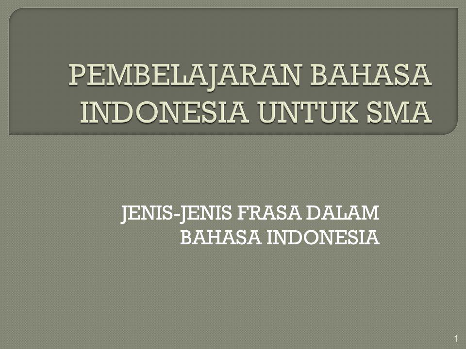 JENIS-JENIS FRASA DALAM BAHASA INDONESIA 1
