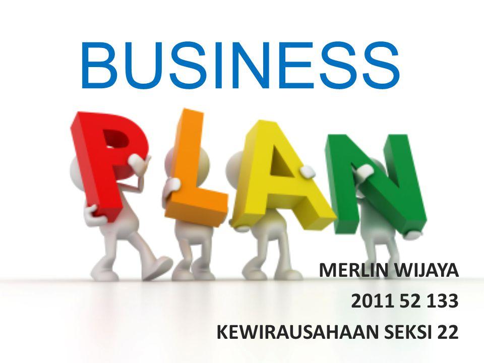 BUSINESS MERLIN WIJAYA 2011 52 133 KEWIRAUSAHAAN SEKSI 22