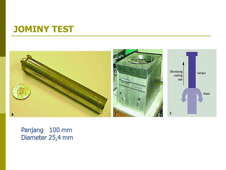 JOMINY TEST Panjang 100 mm Diameter 25,4 mm