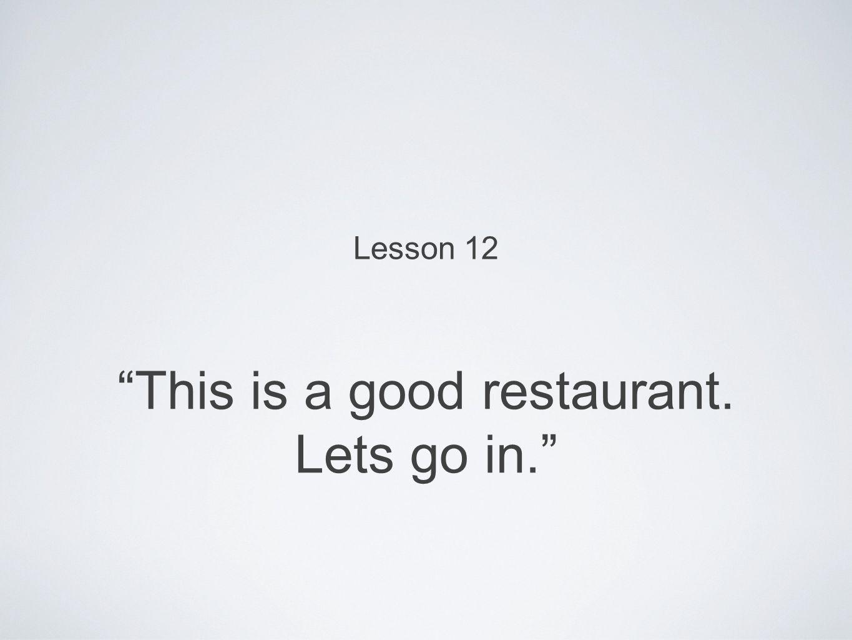 Di _____ restoran enak di sini.Ibu Ria _____ makan di mana.