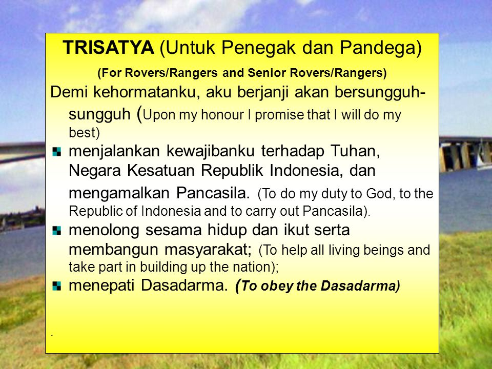 Designed by: JOKO MURSITHO PROMISE (For Rovers/Rangers and Senior Rovers/Rangers) Upon my honour I promise that I will do my best To do my duty to God