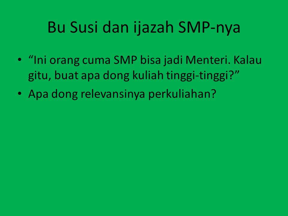 Bu Susi dan ijazah SMP-nya Ini orang cuma SMP bisa jadi Menteri.