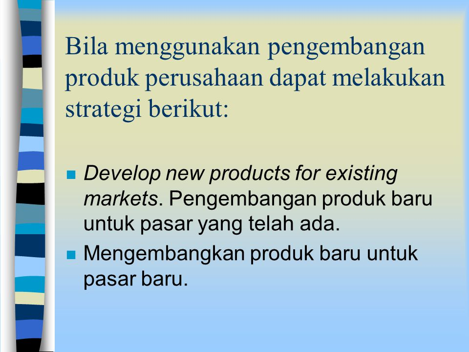 Marketing Strategy nSnStrategi ini meliputi penentuan harga (pricing), penjualan (selling) dan mendistribusikan barang dan jasa (distributing a produc