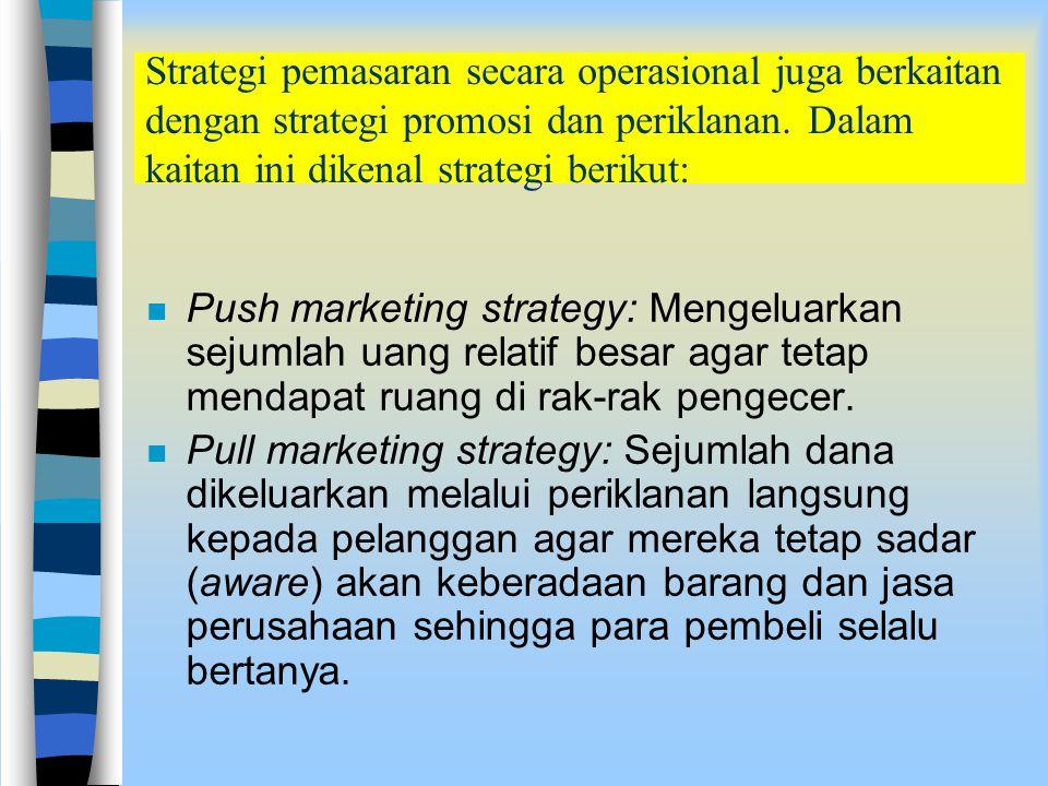 Bila menggunakan pengembangan produk perusahaan dapat melakukan strategi berikut: n Develop new products for existing markets. Pengembangan produk bar