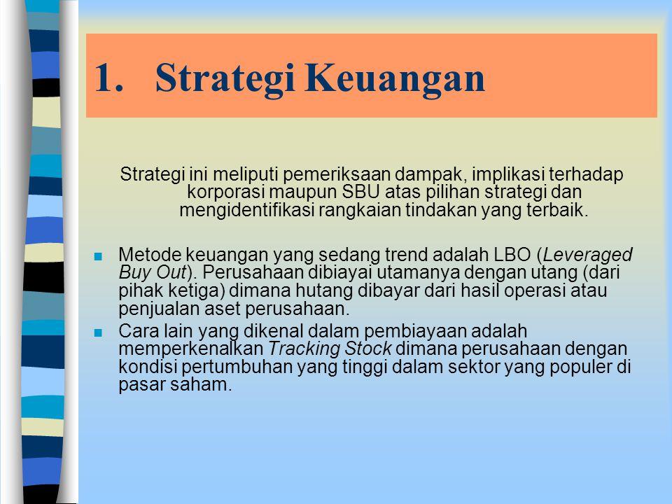 Berkaitan dengan strategi pemasaran, perusahaan juga dapat menerapkan strategi harga. n Skimming pricing; perusahaan menetapkan harga yang tinggi untu