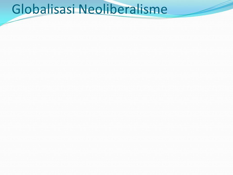 Globalisasi Neoliberalisme