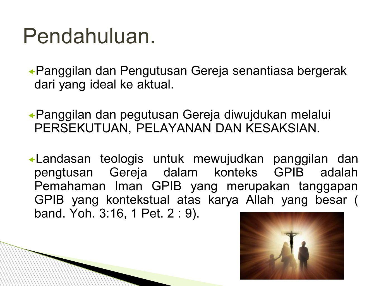  Keluarga Kristen merupakan persekutuan yang hadir di tengah realitas dan berinteraksi dengan seluruh kenyataan di sekitarnya.
