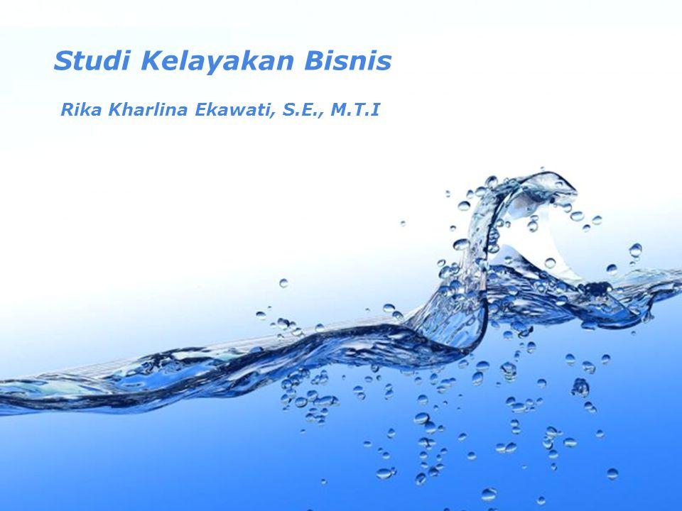 Page 1 Studi Kelayakan Bisnis Rika Kharlina Ekawati, S.E., M.T.I