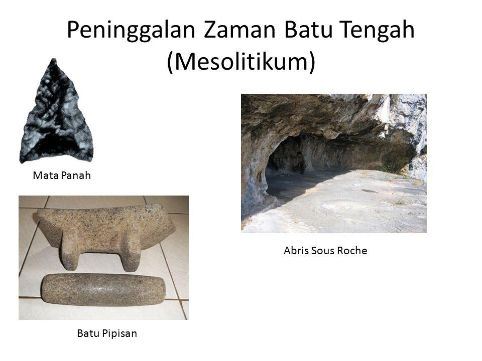 Peninggalan Zaman Batu Tengah (Mesolitikum) Mata Panah Batu Pipisan Abris Sous Roche