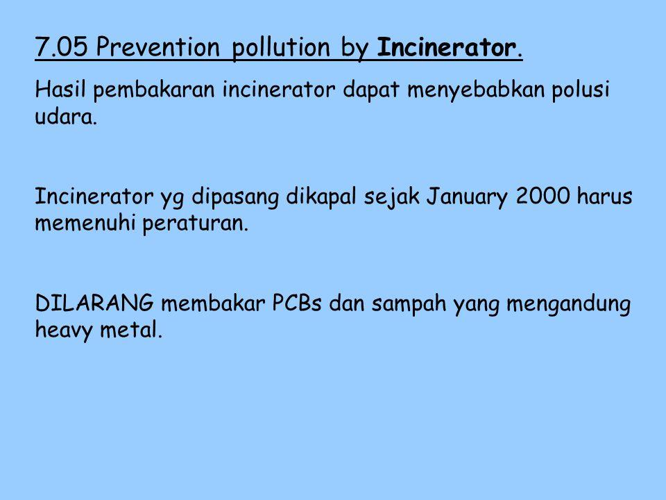 7.04Prevention pollution Cargo Vapor Emission Emisi volatile organic compund (VOC) dapat menyebabkan terjadinya photochemical oxidants yg mengakibatka