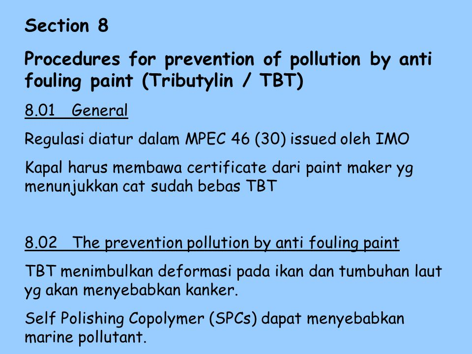 7.05 Prevention pollution by Incinerator.