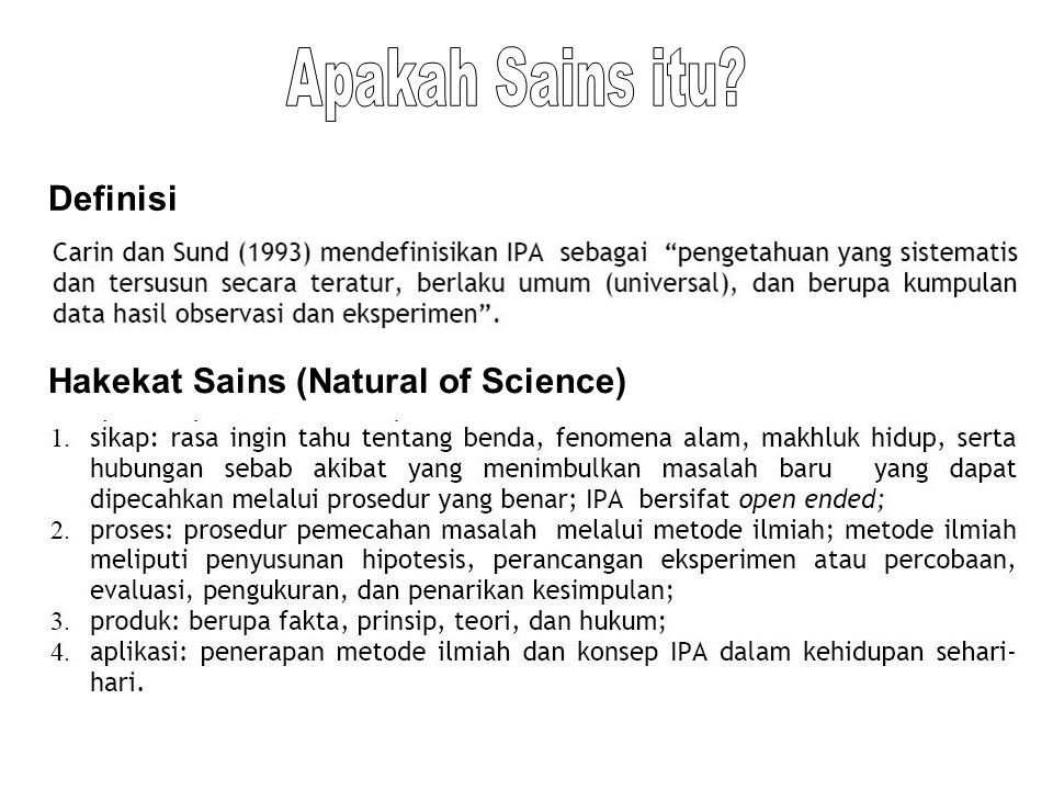 Definisi Hakekat Sains (Natural of Science)