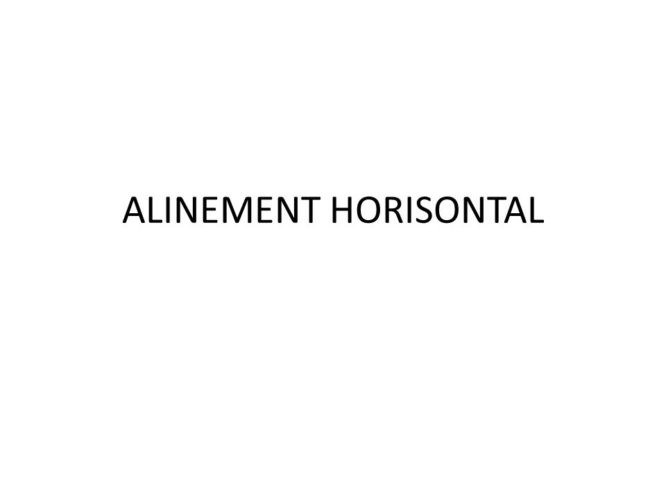 ALINEMENT HORISONTAL
