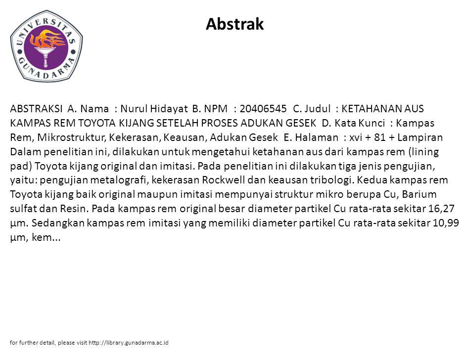 Abstrak ABSTRAKSI A. Nama : Nurul Hidayat B. NPM : 20406545 C.