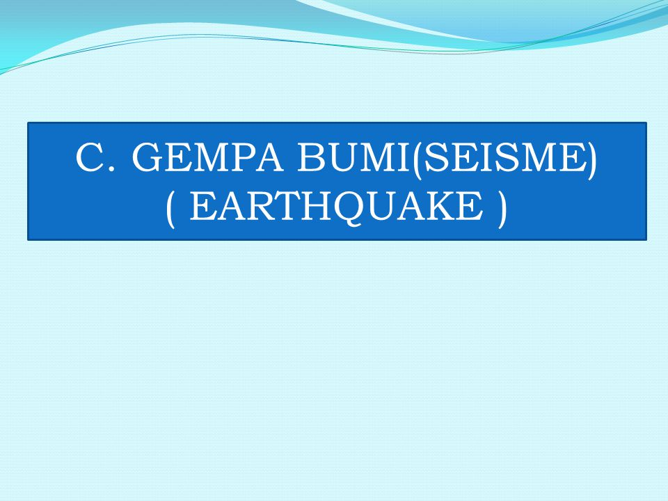 S S = 07:59:+830s S= 07:59:+64s P P = 07:59:+480s P = 07:59:+38s L/R= 07:59:+47s L/R = 07:59:+910s L/R REKAMAN GEMPABUMI ACEH 26 DESEMBER 2004 Parapat Jayapura Honolulu Seismo Broadband BANDA ACEH Seismo Broadband JAYAPURA Seismo Broadband HONOLULU t P1, t S1, t L1, t R1, t P2, t S2, t L2, t R2, t P3, t S3, t L3, t R3 Medan/Jakarta Jakarta P L/R S P S Sensor Recorder T 0 = 07:59:00 WIB BMG