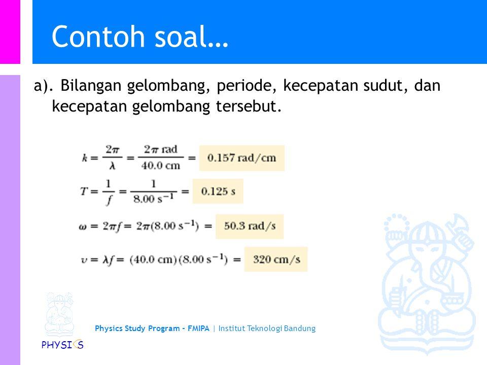 Physics Study Program - FMIPA | Institut Teknologi Bandung PHYSI S Contoh soal… a).