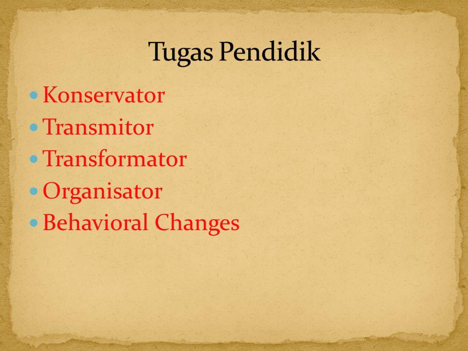 Konservator Transmitor Transformator Organisator Behavioral Changes