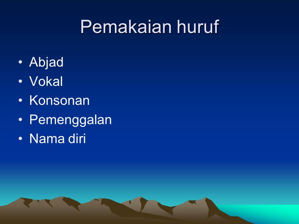 Penulisan huruf Huruf kapital Huruf miring Palembang kota metropolitan.
