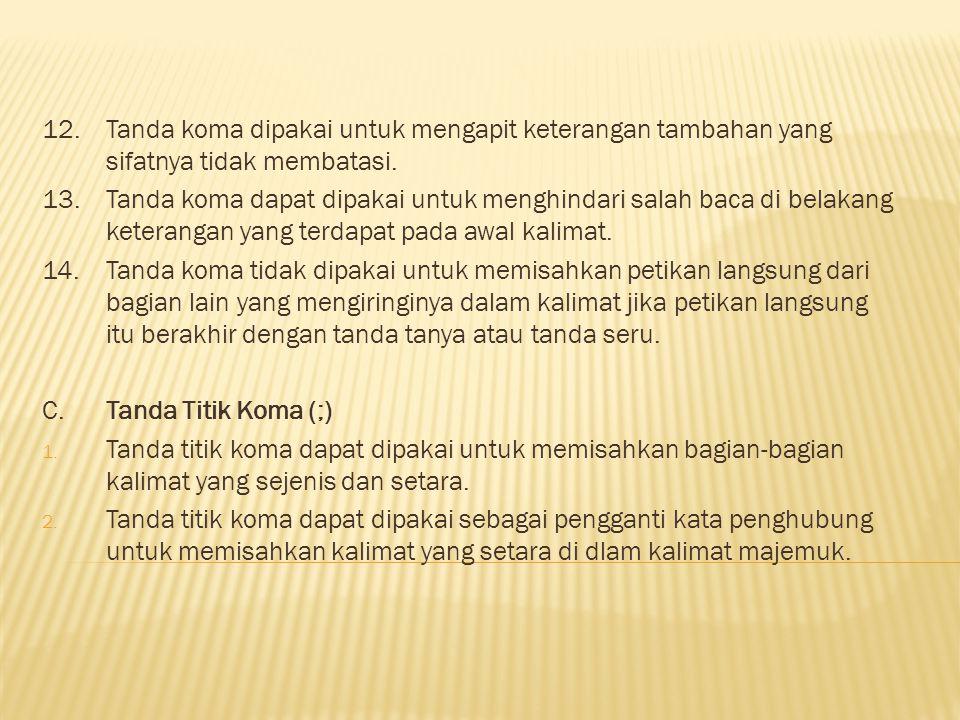 D.Tanda Titik Dua (:) 1.
