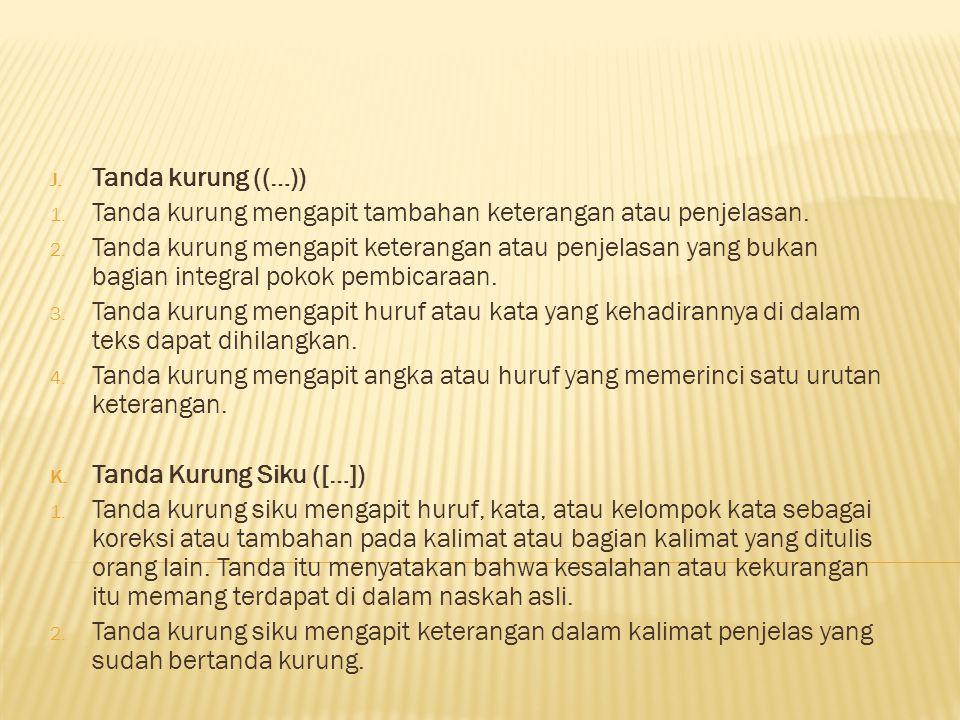 I.Tanda Petik ( … ) 1.