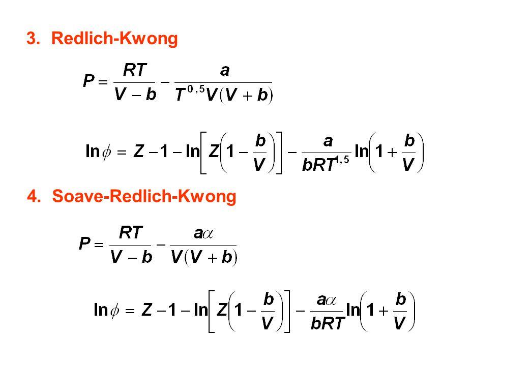 3.Redlich-Kwong 4.Soave-Redlich-Kwong
