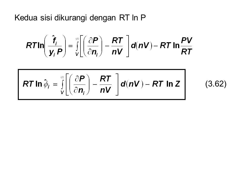 Kedua sisi dikurangi dengan RT ln P (3.62)