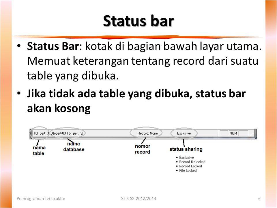 Status bar Status Bar: kotak di bagian bawah layar utama.