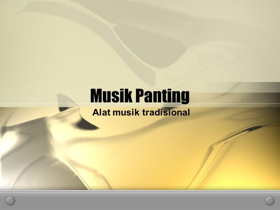 Musik Panting Alat musik tradisional