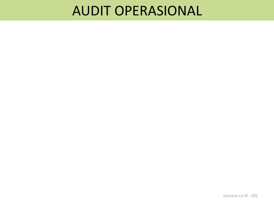 AUDIT OPERASIONAL syncore.co.id - 105