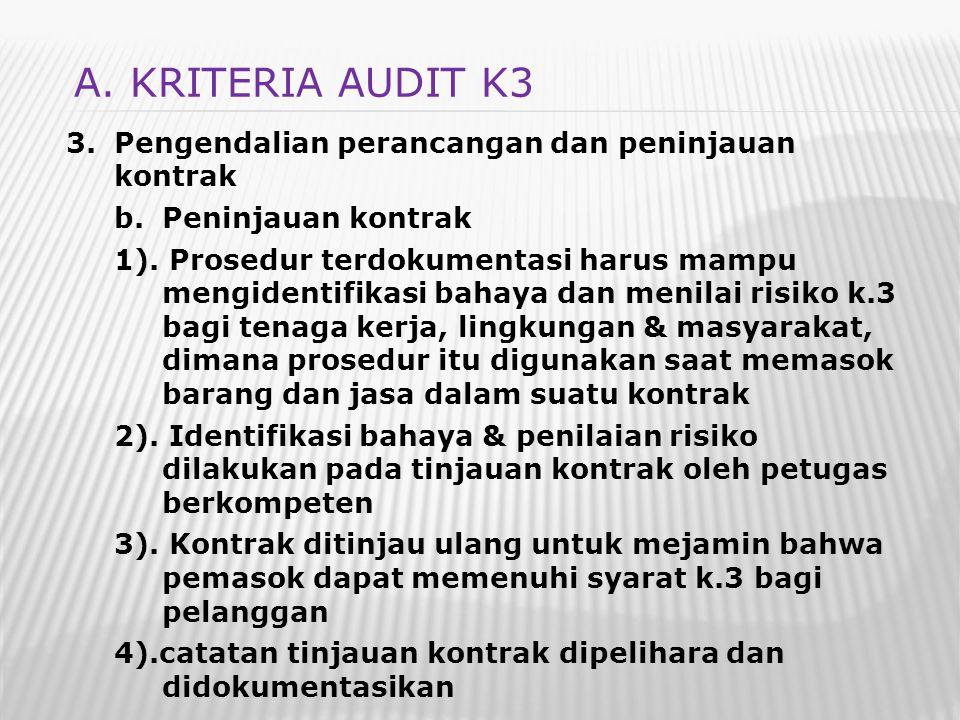 3.Pengendalian perancangan dan peninjauan kontrak b.Peninjauan kontrak 1). Prosedur terdokumentasi harus mampu mengidentifikasi bahaya dan menilai ris