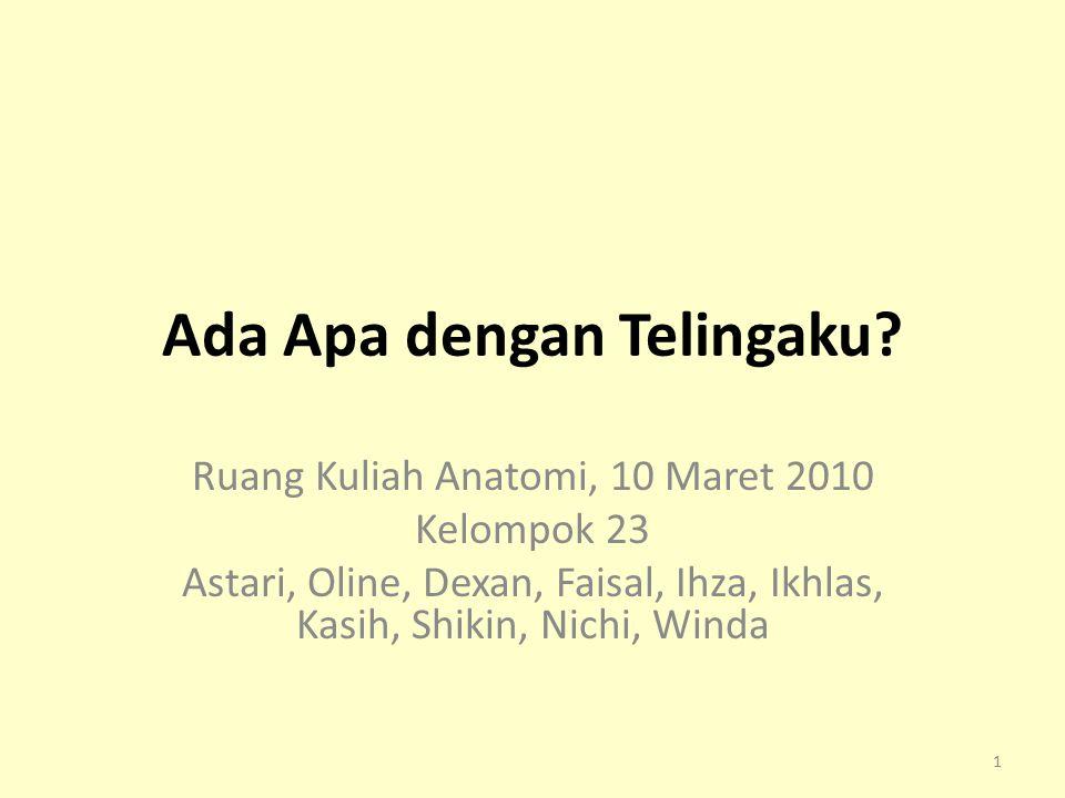 Daftar Pustaka Bashiruddin J, Soetirto I.