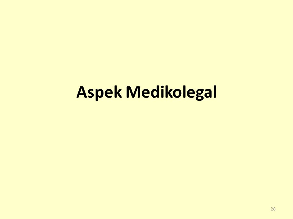 Aspek Medikolegal 28