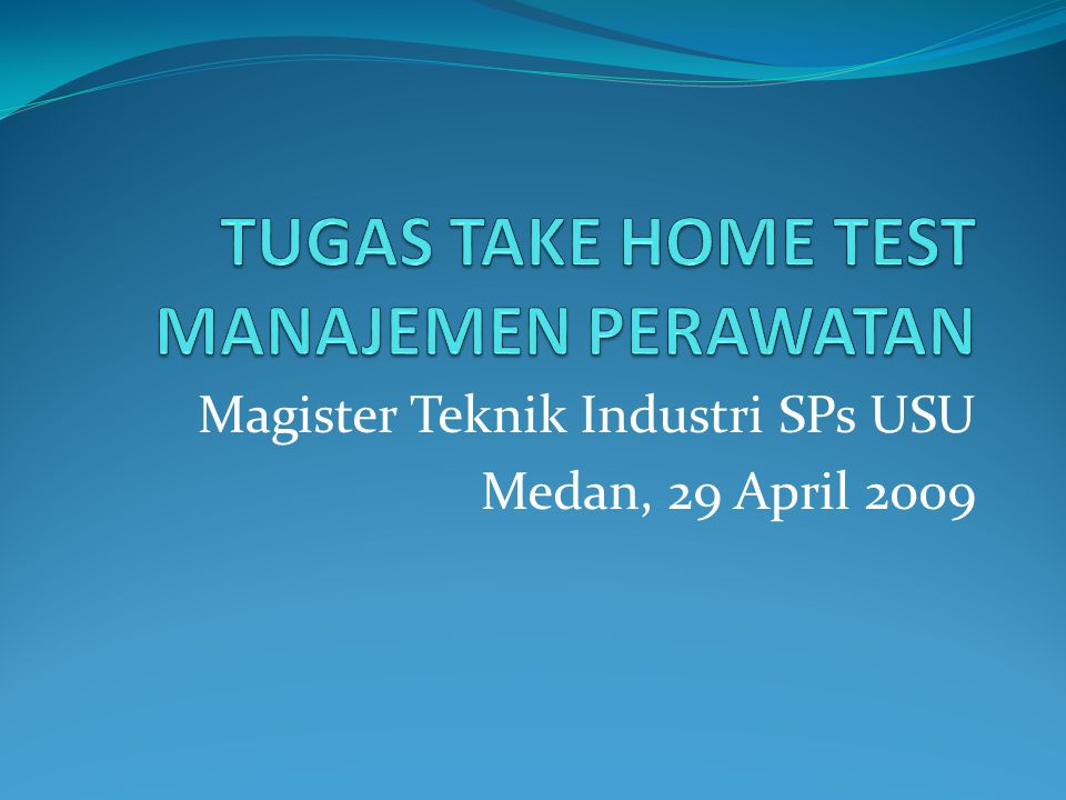 Magister Teknik Industri SPs USU Medan, 29 April 2009