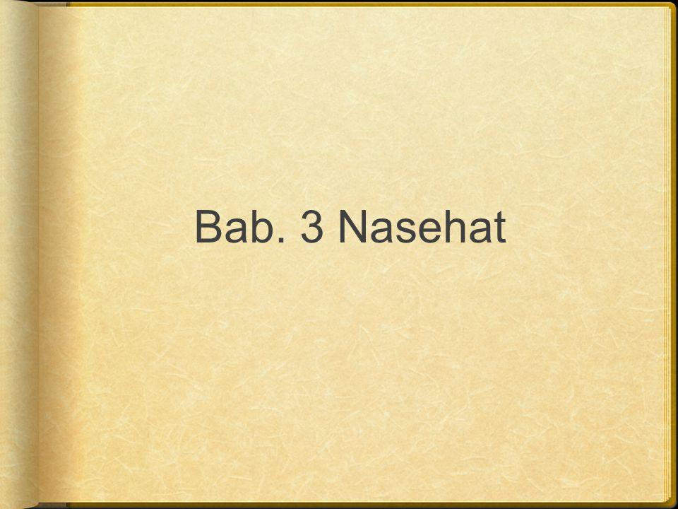 Bab. 3 Nasehat